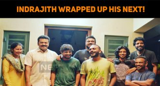Indrajith Sukumaran Wrapped Up His Next!