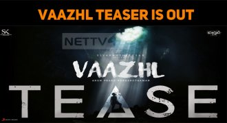 Vaazhl Teaser Is Out!