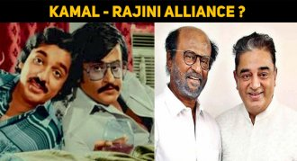 Kamal Speaks About His Alliance With Rajini In ..