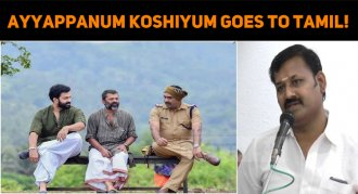 Ayyappanum Koshiyum Goes To Tamil!