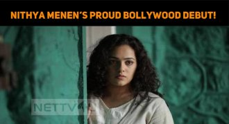 Nithya Menen's Proud Bollywood Debut!