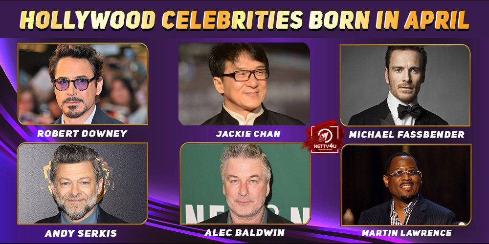 Top Hollywood Celebrities Who Were Born in April