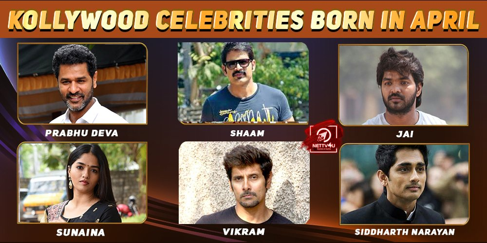 Top Kollywood Celebrities Who Were Born in April