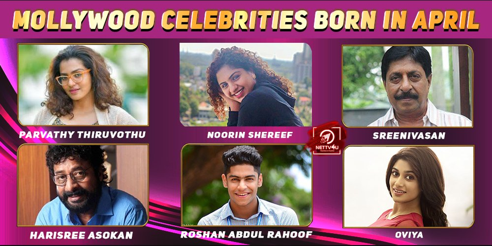 Top Mollywood Celebrities Who Were Born in April