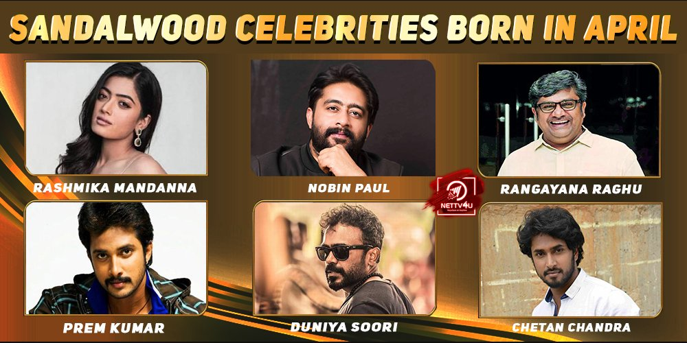 Top Sandalwood Celebrities Who Were Born in April