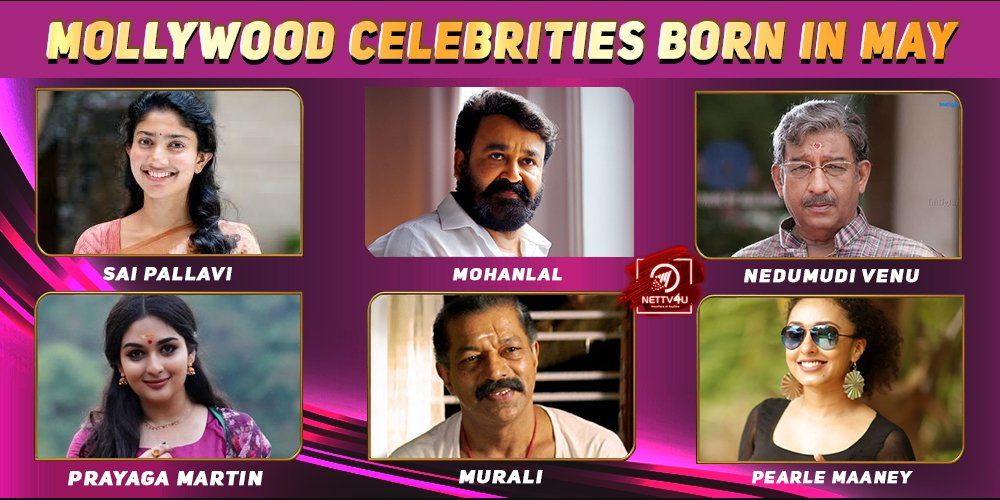 Top Mollywood Celebrities Who Were Born in May