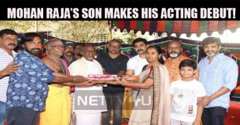 Mohan Raja's Son Makes His Acting Debut!