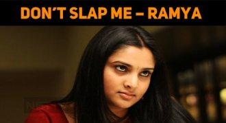 Don't Slap Me – Ramya
