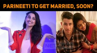 Parineeti To Get Married, Soon?