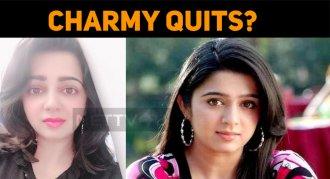 Charmy Kaur Quits!