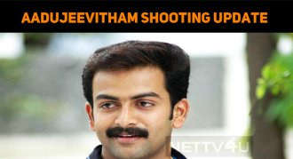 Aadujeevitham Shooting Goes Amidst Corona Threa..