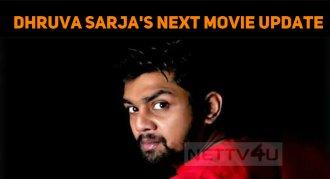 Dhruva Sarja's Next Movie Shooting In May!
