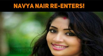 Navya Nair Re-Enters!