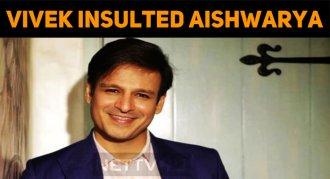 Vivek Oberoi Insulted Aishwarya Rai!