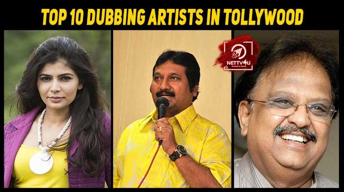 Top 10 Dubbing Artists In Tollywood Latest Articles Nettv4u