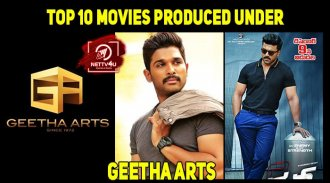 Top 10 Movies Produced Under The Banner Of Geetha Arts