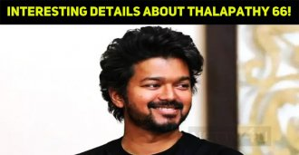 Interesting Details About Thalapathy 66!