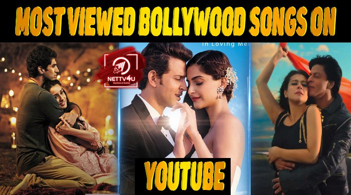 Top 10 Most Viewed Bollywood Songs On Youtube Latest Articles Nettv4u