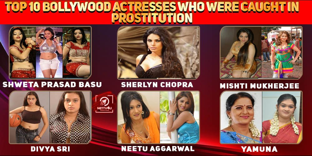 Top 10 Bollywood Actresses Who Were Caught In Prostitution