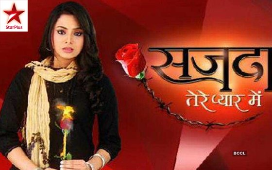 Sajda Tere Pyar Mein Hindi TV Serial aired on Star Plus