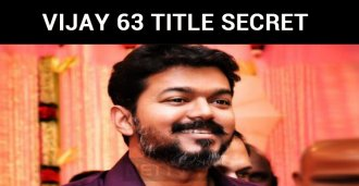Why Is Vijay 63 Titled As This?