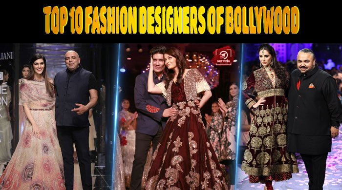 Top 10 Fashion Designers Of Bollywood Latest Articles Nettv4u