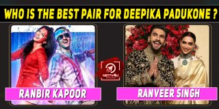 Who Is The Best Pair For Deepika Padukone ?