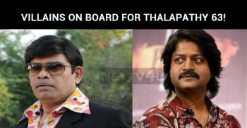 Two Best Villains On Board For Thalapathy 63!