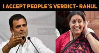 Rahul Accepts People's Verdict! Congratulates S..