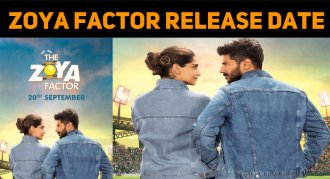 The Zoya Factor Release Date Is Out!