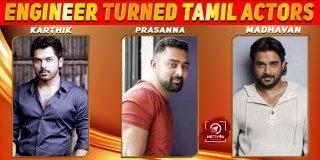 Engineer Turned Tamil Actors