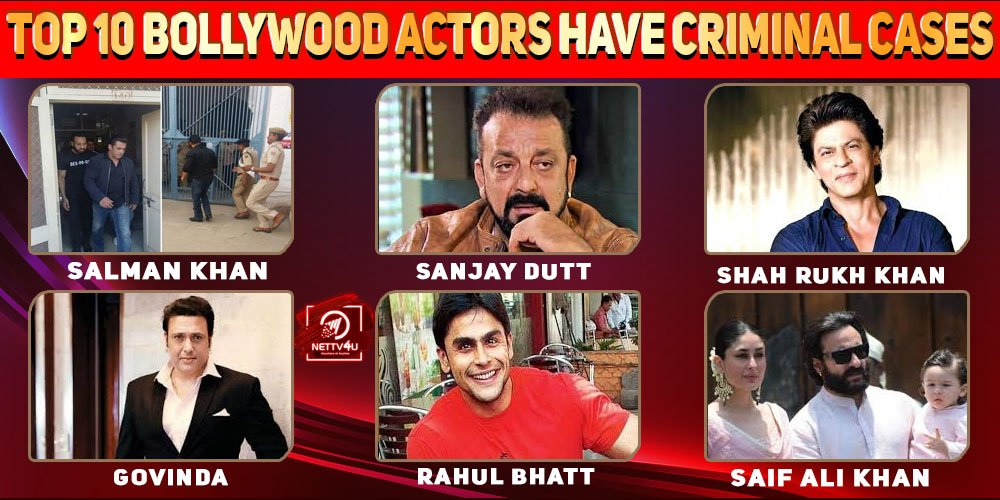 Top 10 Bollywood Actors Have Criminal Cases