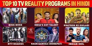 Top 10 TV Reality Programs In Hindi