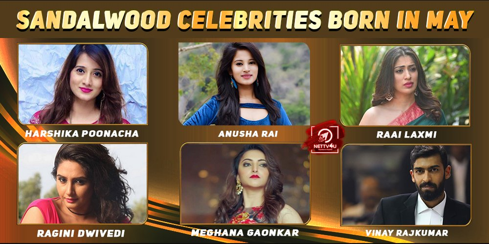 Top Sandalwood Celebrities Who Were Born in May