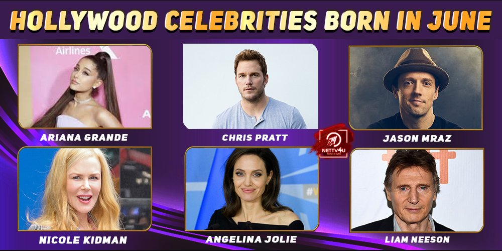 Top Hollywood Celebrities Who Were Born in June