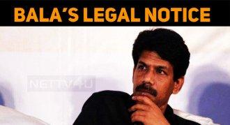 Bala's Legal Notice To Adithya Varma Team!