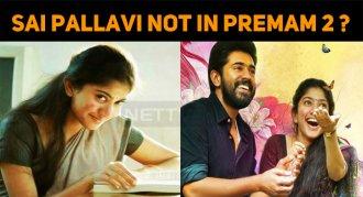 Sai Pallavi Rejected Premam Sequel?