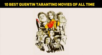 10 Best Quentin Tarantino Movies Of All Time