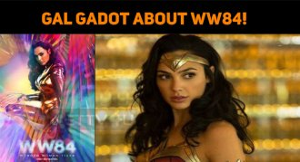 Gal Gadot Announces About WW84!