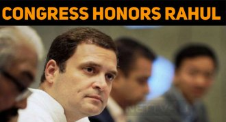Congress Party Honors Rahul Gandhi!