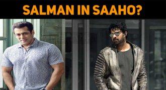 Salman Khan In Saaho?