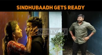 Finally, Sindhubaadh Gets Ready For The Release..