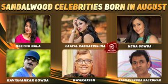 Top Sandalwood Celebrities Who Were Born in August