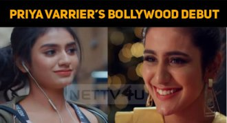 Priya Prakash Varrier's Bollywood Movie To Rele..