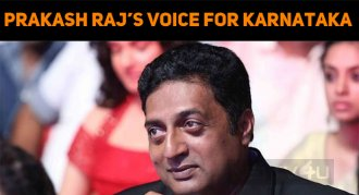 Prakash Raj's Voice For Karnataka In Tamil And ..