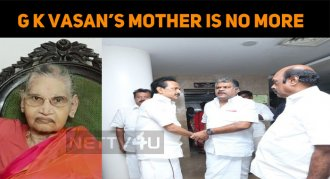 GK Vasan's Mother Is No More! Celebs Express Th..