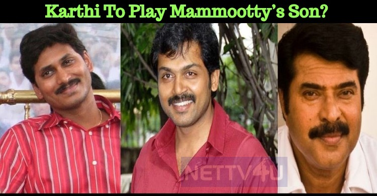 Karthi To Play Mammootty's Son? | NETTV4U