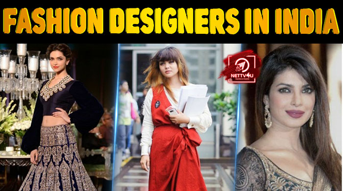 Top 10 Best Fashion Designers In India Latest Articles Nettv4u