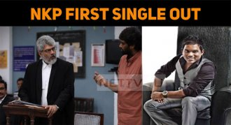 Thala Ajith's First Single From NKP Is Out!