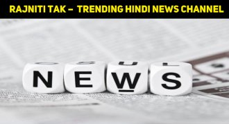 Rajniti Tak –Trending Hindi News Channel